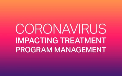 Coronavirus Impacting Treatment Program Management