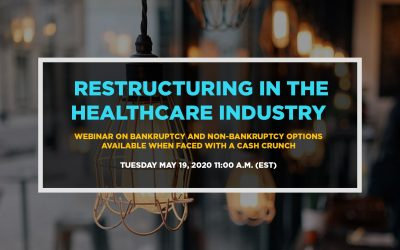 The Business of SUD Treatment Webinar – Restructuring in the Health Care Industry in the Age of COVID-19